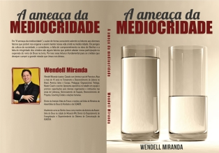 """""""La amenaza de la mediorcidad"""", Wendell Miranda"""